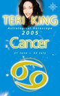 Teri King's Astrological Horoscope for 2005 Cancer