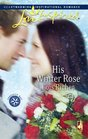 His Winter Rose (Love Inspired)