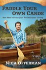 Paddle Your Own Canoe Fundamentals for Delicious Living