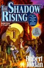 The Shadow Rising (Wheel of Time, Bk 4)