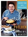 Emeril's Potluck  Comfort Food with a Kicked-Up Attitude