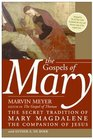 The Gospels of Mary  The Secret Tradition of Mary Magdalene the Companion of Jesus