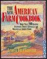 The New American Farm Cookbook