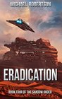 Eradication Book Four of The Shadow Order