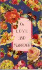 On Love and Marriage