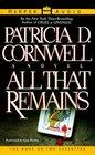 All That Remains  (Kay Scarpetta, Bk 3) (Audio Cassette) (Abridged)