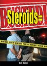 Steroids  Busted