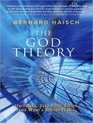The God Theory Universes ZeroPoint Fields and What's Behind It All