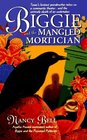 Biggie and the Mangled Mortician (Biggie Weatherford, Bk 2)