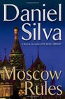 Moscow Rules (Gabriel Allon, Bk 8)