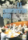 Evolution of US Counterterrorism Policy Volume 1