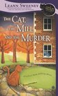 The Cat, the Mill, and the Murder (Cats in Trouble, Bk 5)