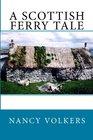 A Scottish Ferry Tale