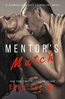 Mentor's Match A Submissive Series Standalone Novel