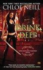 Drink Deep A Chicagoland Vampires Novel