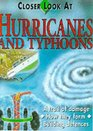 A Closer Look at Hurricanes and Typhoons