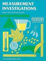 Measurement Investigations