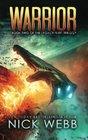 Warrior Book 2 of The Legacy Fleet Trilogy