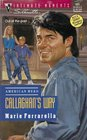 Callaghan's Way (American Hero) (Silhouette Intimate Moments, No 601)