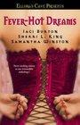 Fever-Hot Dreams: Dream On / Icarus / Darla's Valentine