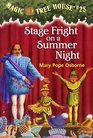 Stage Fright on a Summer Night (Magic Tree House, No 25)