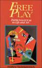 Free Play Improvisation in Life and Art