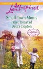 Small-Town Moms A Dry Creek Family  A Mother for Mule Hollow