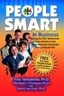 People Smart in Business Using the Disc Behavioral Styles Model to Turn Every Business Encounter Into a Mutual Win