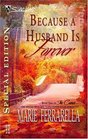 Because a Husband is Forever (Cameo, Bk 1) (Silhouette Special Edition, No 1671)