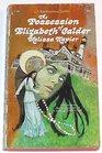 The Possession of Elizabeth Calder