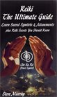 Reiki The Ultimate Guide Learn Sacred Symbols  Attunements plus Reiki Secrets You Should Know