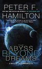The Abyss Beyond Dreams A Novel of the Commonwealth