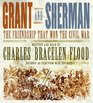 Grant and Sherman CD  The Friendship That Won the Civil War