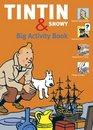 The Tintin  Snowy Big Activity Book