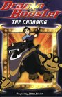 Dragon Booster Chapter Book The Choosing - Book 1