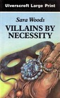 Villains by Necessity