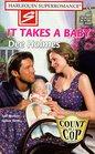 It Takes a Baby