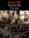 Share Me Touch Me Tie Me One Night with Sole Regret Anthology