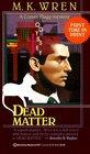 Dead Matter (Conan Flagg, Bk 7)