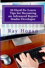 10 Hard-To-Learn Tips for Becoming an Advanced Report Studio Developer
