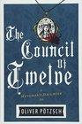 The Council of Twelve (Hangman's Daughter, Bk 7)