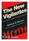 The New Vigilantes A Maser Storyteller's Savage Tale of Law Enforcement Outside the Law