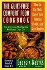 The GuiltFree Comfort Food Cookbook