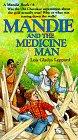 Mandie and the Medicine Man (Mandie, Bk 6)