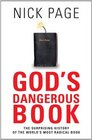 Gods Dangerous Book The Surprising history of the world's most radical book