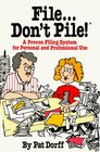 File Don't Pile