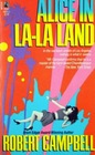 Alice in La-La Land