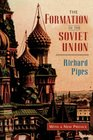 The Formation of the Soviet Union Communism and Nationalism 1917-1923