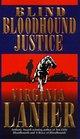 Blind Bloodhound Justice (Bloodhound, Bk 4)
