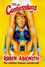 The Confessions of Robin Askwith The Window Cleaner Reveals All